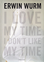 I love my time, I don't like my time